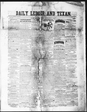 Primary view of object titled 'The Daily Ledger and Texan (San Antonio, Tex.), Vol. 2, No. 441, Ed. 1, Friday, May 17, 1861'.