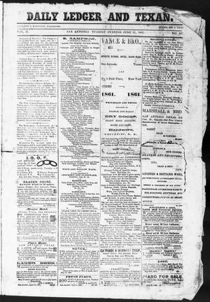 Primary view of object titled 'The Daily Ledger and Texan (San Antonio, Tex.), Vol. 2, No. 457, Ed. 1, Tuesday, June 11, 1861'.