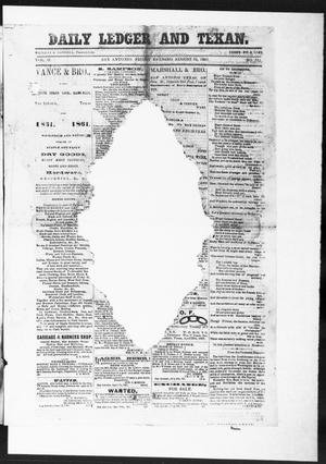 The Daily Ledger and Texan (San Antonio, Tex.), Vol. 2, No. 511, Ed. 1, Friday, August 16, 1861