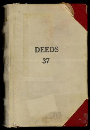 Primary view of object titled 'Travis County Deed Records: Deed Record 37'.