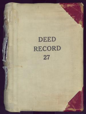 Primary view of object titled 'Travis County Deed Records: Deed Record 27'.