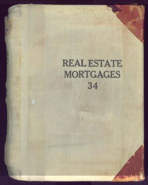Primary view of object titled 'Travis County Deed Records: Real Estate Mortgages 34'.