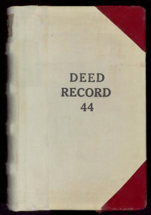 Primary view of object titled 'Travis County Deed Records: Deed Record 44'.