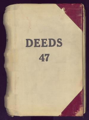 Primary view of object titled 'Travis County Deed Records: Deed Record 47'.