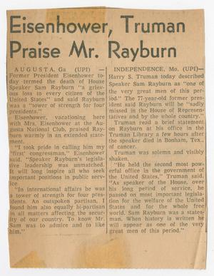 Primary view of object titled '[Newspaper Clipping: Eisenhower, Truman Praise Mr. Rayburn]'.