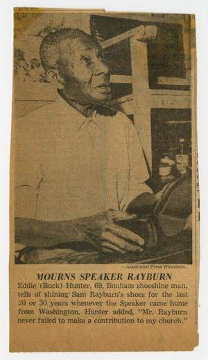 Primary view of object titled '[Newspaper Clipping: Mourns Speaker Rayburn]'.