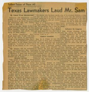Primary view of object titled '[Newspaper Clipping: Texas Lawmakers Laud Mr. Sam]'.