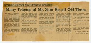 Primary view of object titled '[Newspaper Clipping: Many Friends of Mr. Sam Recall Old Times]'.