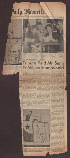 Primary view of object titled '[Newspaper Clipping: Tribute Paid Mr. Sam; 1/2-Million Stamps Sold]'.