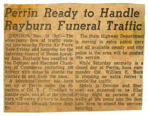 Primary view of object titled '[Newspaper Clipping: Perrin Ready to Handle Rayburn Funeral Traffic]'.