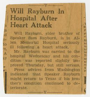 Primary view of object titled '[Newspaper Clipping: Will Rayburn in Hospital After Heart Attack]'.