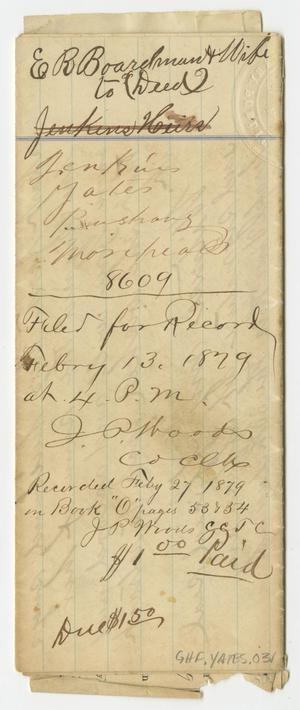 Primary view of object titled '[Land Deed from Mr. and Mrs. Boardman to Five Individuals, February 27, 1879]'.