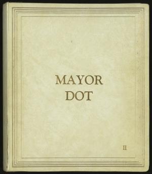 [Mayor Dot Scrapbook: Volume 2]