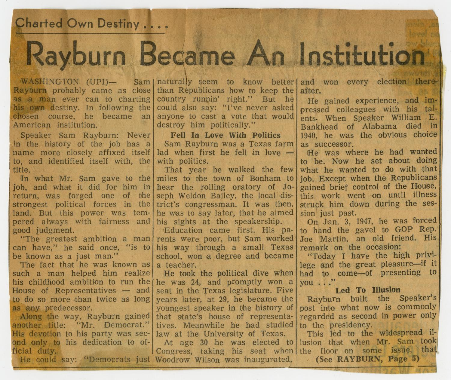 [Newspaper Clipping: Rayburn Became An Institution]                                                                                                      [Sequence #]: 1 of 6