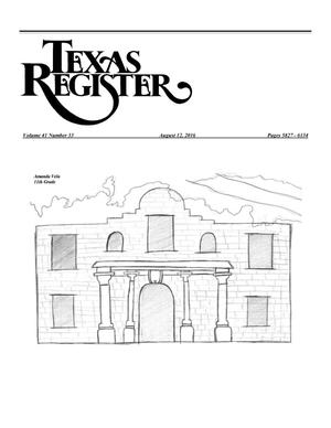 Primary view of object titled 'Texas Register, Volume 41, Number 33, Pages 5827-6134, August 12, 2016'.