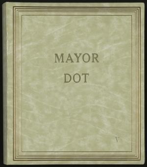 [Mayor Dot Scrapbook: Volume 5]