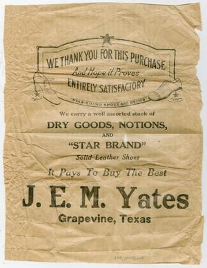 Primary view of object titled '[Two Tissue Paper Advertisements for J. E. M. Yates Dry Goods]'.