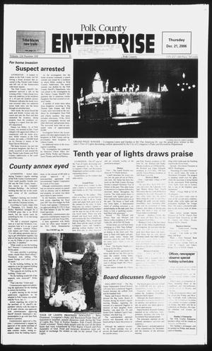 Primary view of object titled 'Polk County Enterprise (Livingston, Tex.), Vol. 124, No. 102, Ed. 1 Thursday, December 21, 2006'.
