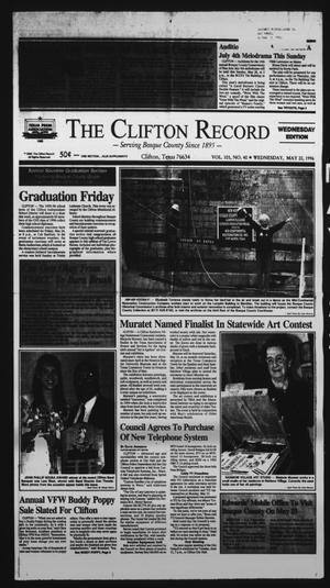 Primary view of object titled 'The Clifton Record (Clifton, Tex.), Vol. 101, No. 40, Ed. 1 Wednesday, May 22, 1996'.