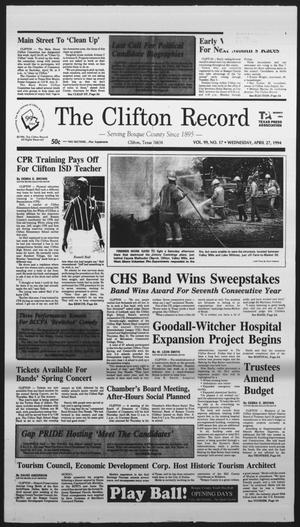 Primary view of object titled 'The Clifton Record (Clifton, Tex.), Vol. 99, No. 17, Ed. 1 Wednesday, April 27, 1994'.