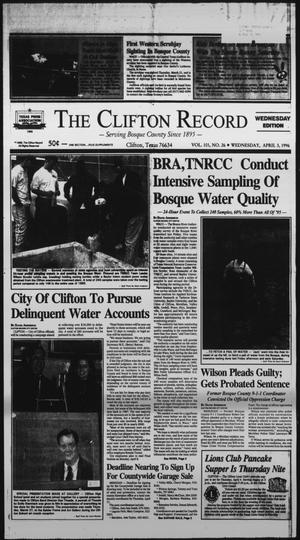 Primary view of object titled 'The Clifton Record (Clifton, Tex.), Vol. 101, No. 26, Ed. 1 Wednesday, April 3, 1996'.