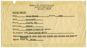 Primary view of object titled '[Clyde Champion Barrow Wanted Report, 04/13/1933 - Dallas, Texas Police Department]'.