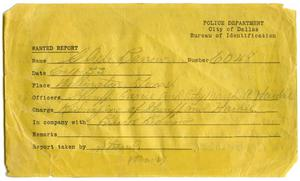 Primary view of object titled '[Clyde Champion Barrow Wanted Report, 06/11/1933 - Dallas, Texas Police Department]'.