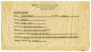 Primary view of object titled '[Clyde Champion Barrow Wanted Report, 08/05/1932 - Dallas, Texas Police Department]'.