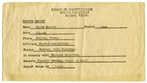 Primary view of object titled '[Clyde Champion Barrow Wanted Report, 08/01/1932 - Dallas, Texas Police Department]'.