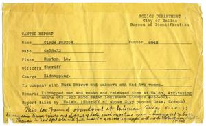 Primary view of object titled '[Clyde Champion Barrow Wanted Report, 04/28/1933 - Dallas, Texas Police Department]'.