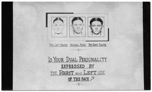 "Primary view of object titled '[Clyde Barrow Dual Personality Mugshots - ""Is Your Dual Personality Expressed by the Right and Left Side of the Face?""]'."