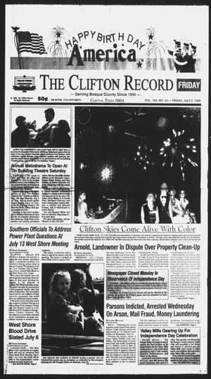 Primary view of object titled 'The Clifton Record (Clifton, Tex.), Vol. 104, No. 53, Ed. 1 Friday, July 2, 1999'.