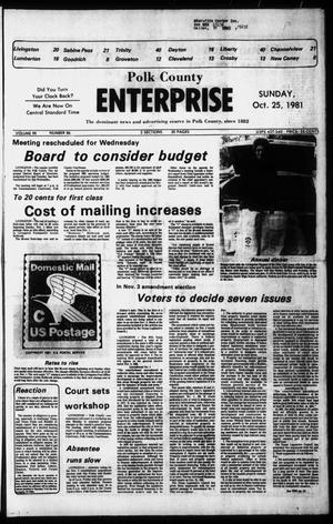 Primary view of object titled 'Polk County Enterprise (Livingston, Tex.), Vol. 99, No. 86, Ed. 1 Sunday, October 25, 1981'.