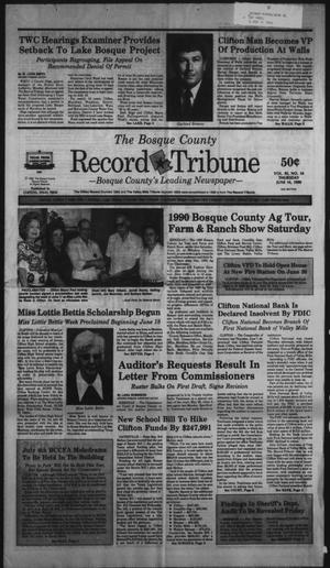 Primary view of object titled 'The Bosque County Record Tribune (Clifton, Tex.), Vol. 95, No. 24, Ed. 1 Thursday, June 14, 1990'.