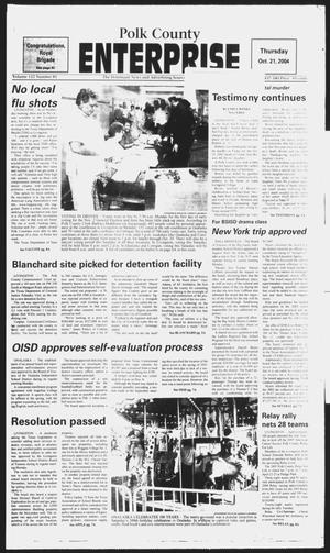 Primary view of object titled 'Polk County Enterprise (Livingston, Tex.), Vol. 122, No. 85, Ed. 1 Thursday, October 21, 2004'.