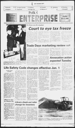 Primary view of object titled 'Polk County Enterprise (Livingston, Tex.), Vol. 121, No. 90, Ed. 1 Sunday, November 9, 2003'.