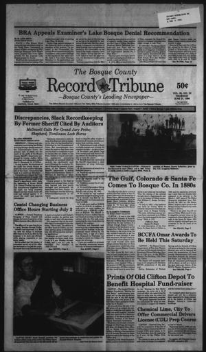 Primary view of object titled 'The Bosque County Record Tribune (Clifton, Tex.), Vol. 95, No. 25, Ed. 1 Thursday, June 21, 1990'.