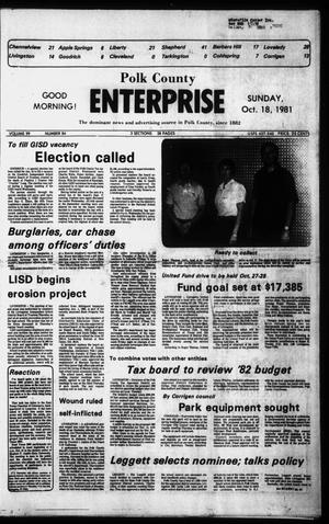 Primary view of object titled 'Polk County Enterprise (Livingston, Tex.), Vol. 99, No. 84, Ed. 1 Sunday, October 18, 1981'.