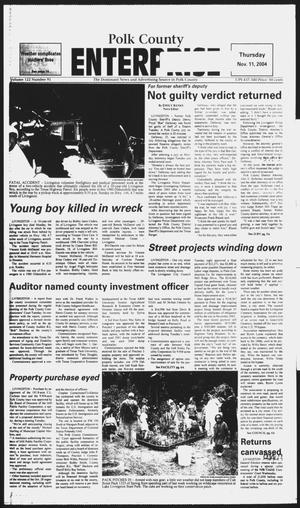 Primary view of object titled 'Polk County Enterprise (Livingston, Tex.), Vol. 122, No. 91, Ed. 1 Thursday, November 11, 2004'.