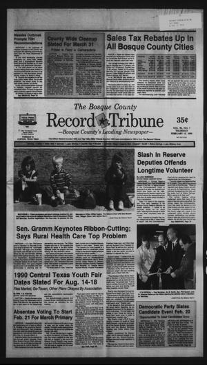 Primary view of object titled 'The Bosque County Record Tribune (Clifton, Tex.), Vol. 95, No. 7, Ed. 1 Thursday, February 15, 1990'.