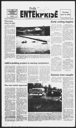 Primary view of object titled 'Polk County Enterprise (Livingston, Tex.), Vol. 120, No. 31, Ed. 1 Thursday, April 18, 2002'.