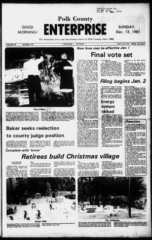 Primary view of object titled 'Polk County Enterprise (Livingston, Tex.), Vol. 99, No. 100, Ed. 1 Sunday, December 13, 1981'.