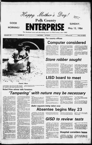 Primary view of object titled 'Polk County Enterprise (Livingston, Tex.), Vol. 102, No. 38, Ed. 0 Sunday, May 13, 1984'.