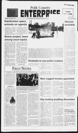 Primary view of object titled 'Polk County Enterprise (Livingston, Tex.), Vol. 122, No. 94, Ed. 1 Sunday, November 21, 2004'.