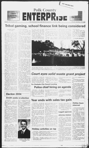 Primary view of object titled 'Polk County Enterprise (Livingston, Tex.), Vol. 121, No. 102, Ed. 1 Sunday, December 21, 2003'.