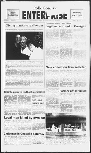 Primary view of object titled 'Polk County Enterprise (Livingston, Tex.), Vol. 121, No. 95, Ed. 1 Thursday, November 27, 2003'.