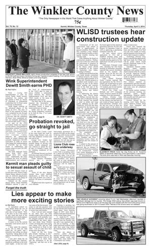 Primary view of object titled 'The Winkler County News (Kermit, Tex.), Vol. 79, No. 12, Ed. 1 Thursday, April 3, 2014'.