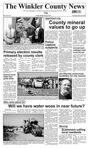 Primary view of object titled 'The Winkler County News (Kermit, Tex.), Vol. 79, No. 10, Ed. 1 Thursday, March 13, 2014'.