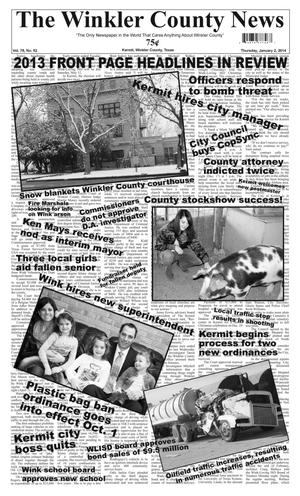 Primary view of object titled 'The Winkler County News (Kermit, Tex.), Vol. 78, No. 52, Ed. 1 Thursday, January 2, 2014'.