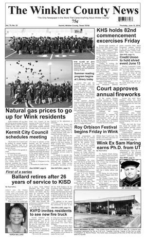 Primary view of object titled 'The Winkler County News (Kermit, Tex.), Vol. 79, No. 22, Ed. 1 Thursday, June 12, 2014'.